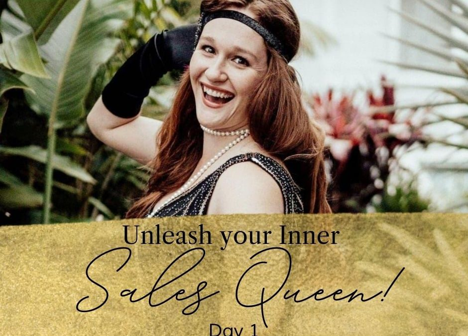 Make More Sales: Unleash Your Inner Sales Queen